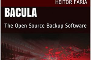 English Bacula Book (The Open Source Backup Software) Release, by Heitor Faria