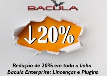 Redução de 20% na Linha Bacula Enterprise