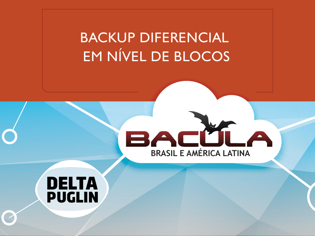 Delta Plugin do Bacula Enterprise