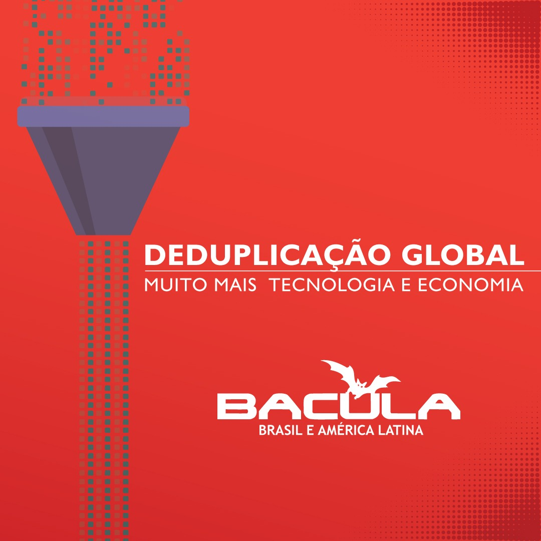 Deduplicação Global no Bacula Enterprise: Economia Tripla