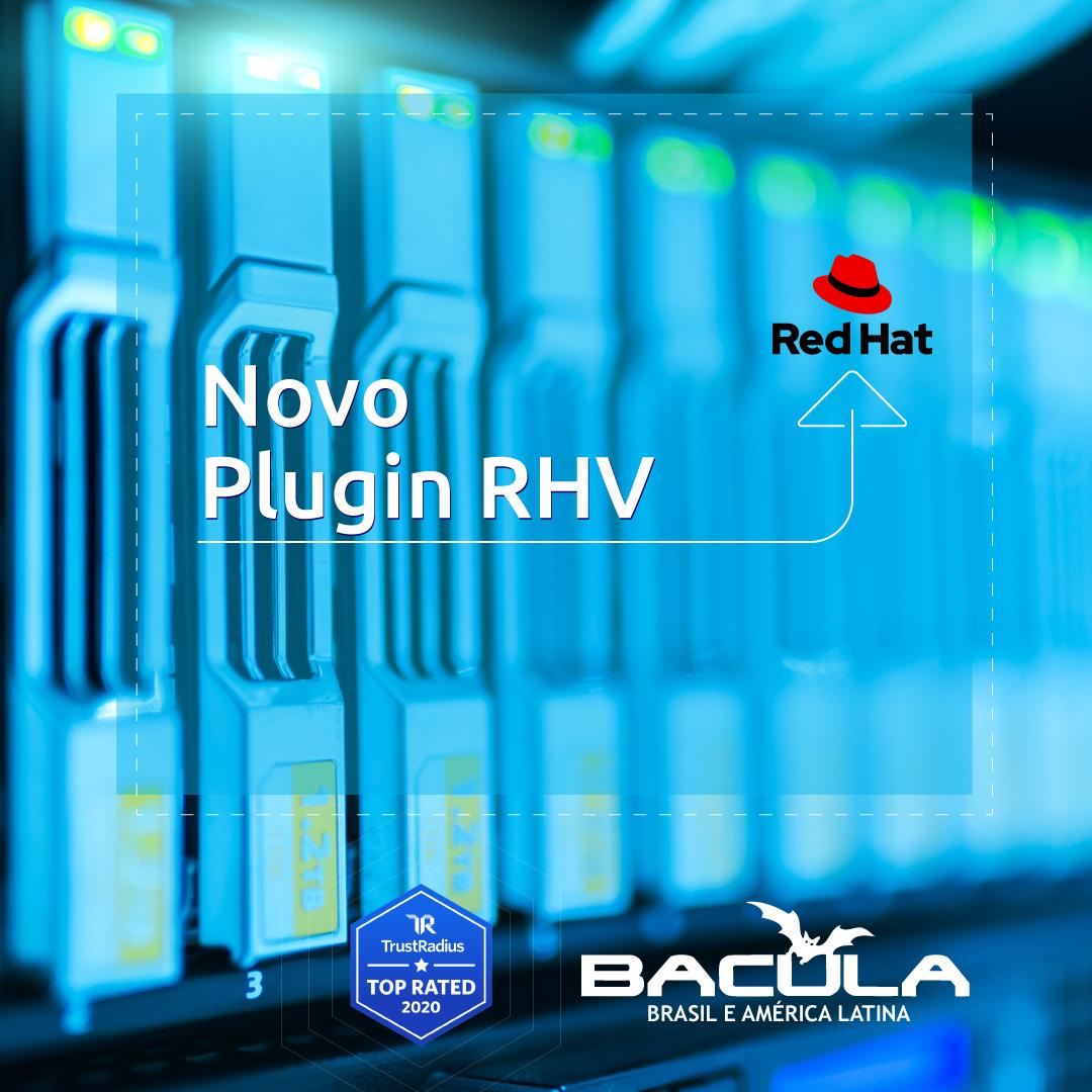 Novo Plugin RHV Bacula Enterprise